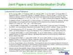 joint papers and standardisation drafts