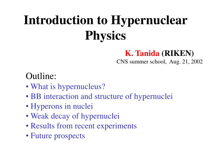 introduction to hypernuclear physics n.