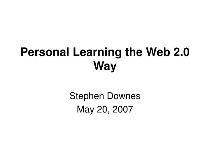 personal learning the web 2 0 way n.
