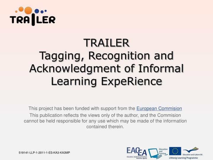 trailer tagging recognition and acknowledgment of informal learning experience n.