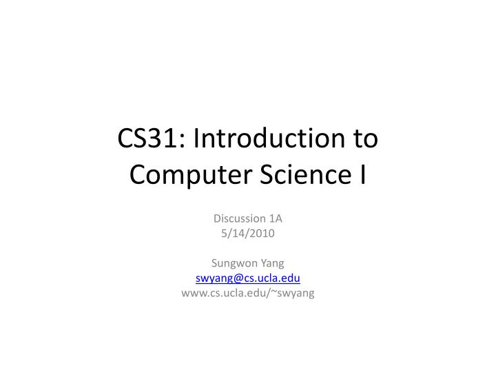 cs31 introduction to computer science i n.