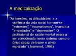 a medicaliza o