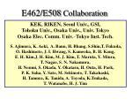 e462 e508 collaboration
