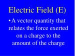 electric field e