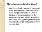 na ve bayesian data kontinyu