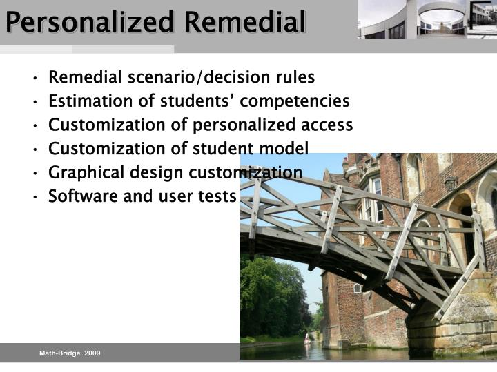 Personalized Remedial