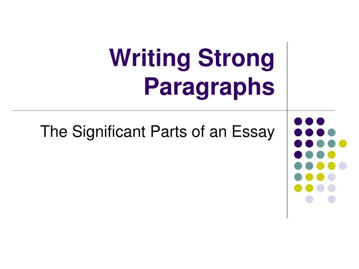 writing strong paragraphs n.