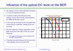 influence of the optical dc level on the ber