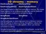 i o streams memory