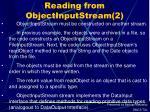reading from objectinputstream 2