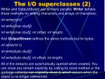 the i o superclasses 2