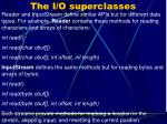 the i o superclasses