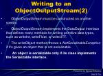writing to an objectoutputstream 2