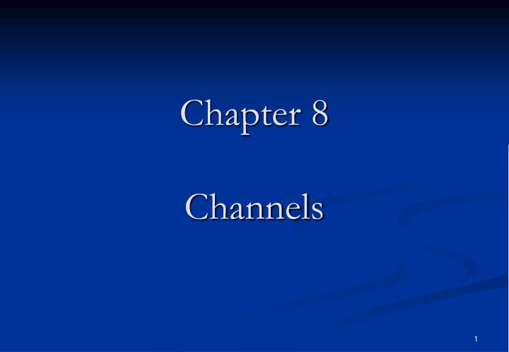 chapter 8 channels n.