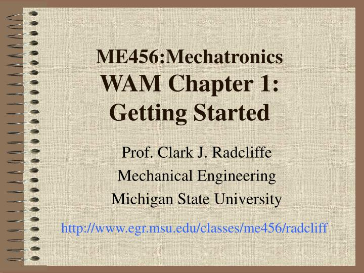 me456 mechatronics wam chapter 1 getting started n.