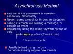 asynchronous method