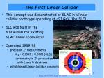 the first linear collider