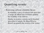 quantifying security
