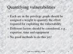 quantifying vulnerabilities
