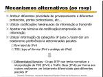 mecanismos alternativos ao rsvp