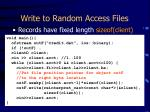 write to random access files