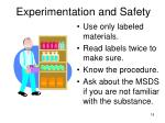 experimentation and safety