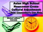 asian high school newcomer cross cultural adjustment how counsellor s can help