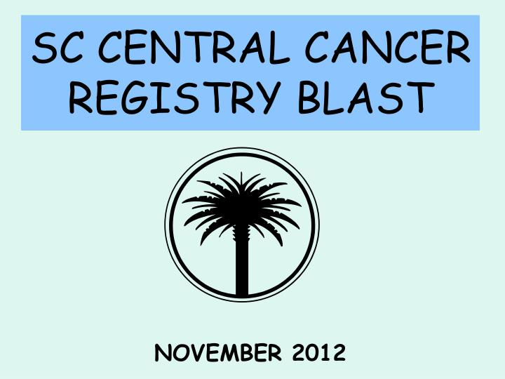 sc central cancer registry blast n.