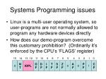 systems programming issues