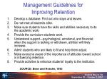 management guidelines for improving retention