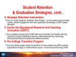 student retention graduation strategies cont