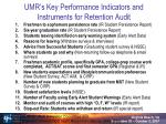 umr s key performance indicators and instruments for retention audit