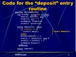 code for the deposit entry routine