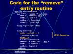 code for the remove entry routine1