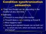 condition synchronization semantics