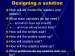 designing a solution1