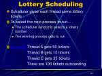 lottery scheduling
