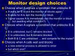 monitor design choices1