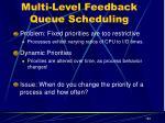 multi level feedback queue scheduling1