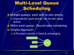 multi level queue scheduling