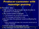 producer consumer with message passing