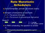 rate monotonic schedulers