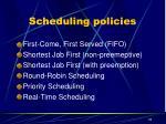 scheduling policies
