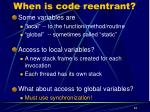 when is code reentrant