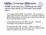 addition coverage information