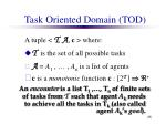 task oriented domain tod