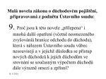 mal novela z kona o d chodov m poji t n p ipravovan z podn tu stavn ho soudu2