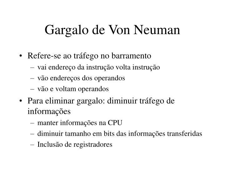 Gargalo de Von Neuman