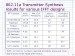 802 11a transmitter synthesis results for various ifft designs
