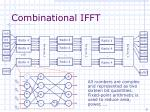 combinational ifft